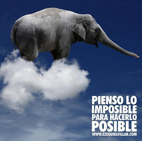 pienso lo imposible para hacerlo posible