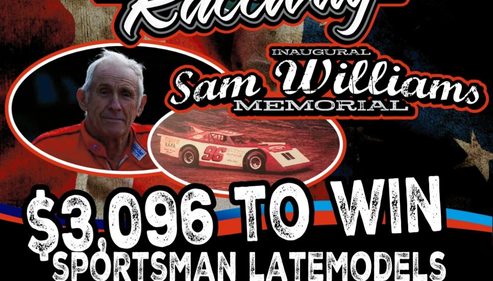 COMPETITOR NOTES FOR THE SAM WILLIAMS MEMORIAL RACE NIGHT