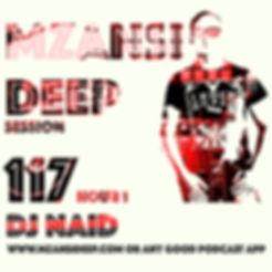 MZANSI DEEP this week 117  .jpg