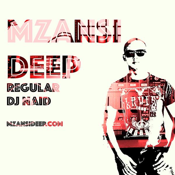 MZANSI DEEP - DJ NAID.png