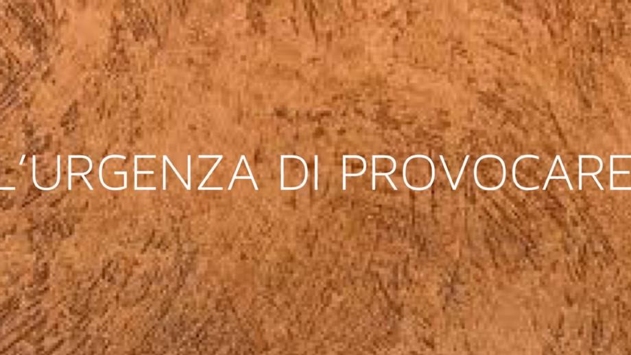 L'anno nuovo che non verrà: l'urgenza di provocare / The new year that will not come: the urgency o