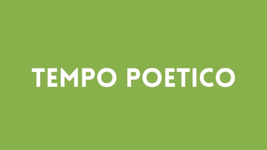 Tempo poetico: una primavera in versi / Poetic time: a spring in verses