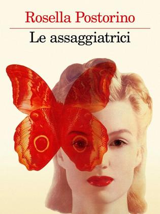 """""""Le assaggiatrici"""" di Rosella Postorino racconta l'ambiguità della sopravvivenza"""