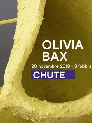 Chute di Olivia Bax alla galleria RIBOT di Milano / Chute by Olivia Bax at the RIBOT gallery in Mila