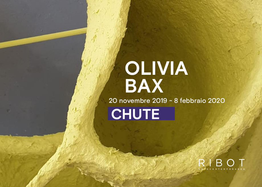 Chute di Olivia Bax alla galleria RIBOT di Milano / Chute by Olivia Bax at the RIBOT gallery in Mila