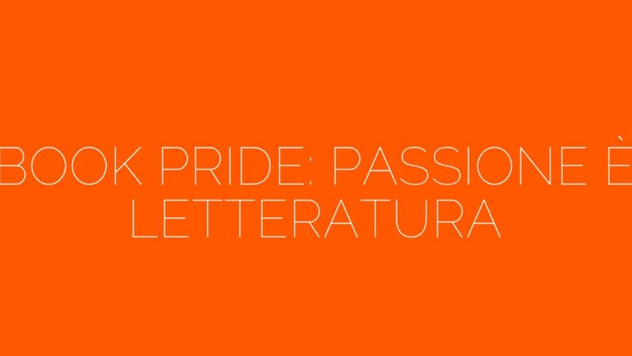 Un fine settimana da Book Pride: si assapora di nuovo la passione per la letteratura / A weekend at