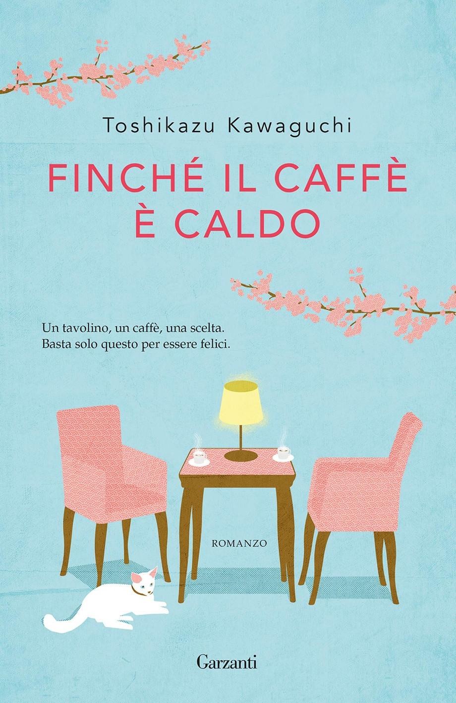 """La madeleine sa di espresso per Toshikazu Kawaguchi nel suo libro """"Finché il caffè è caldo"""""""