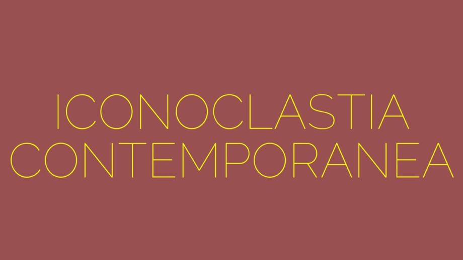 Iconoclastia contemporanea, tra immagini e incapacità di giudizio / Contemporary iconoclasm, between