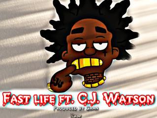 "Street Da' Villan & C.J Watson ""Fast Life"""