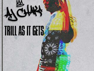 Billboard Hip Hop Album of the Week 'Trill As It Gets' by AJ Chaka