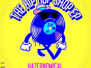Queens-bred Hazernomical Releases 'The Hip Hop Shop'