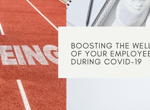 Boosting the Well-Being of Your Employees During Covid-19