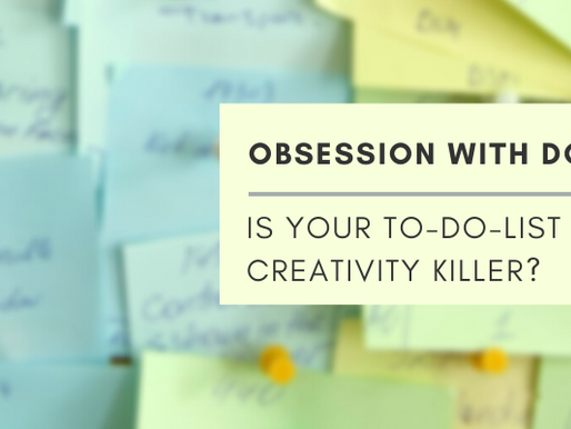 Is Your To-Do-List A Creativity Killer?