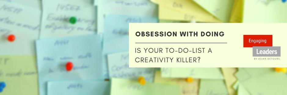 Is Your To-Do-List A Creativity Killer?