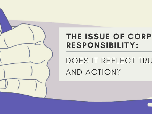 The issue of Corporate Responsibility: Does it reflect Trust and Action?