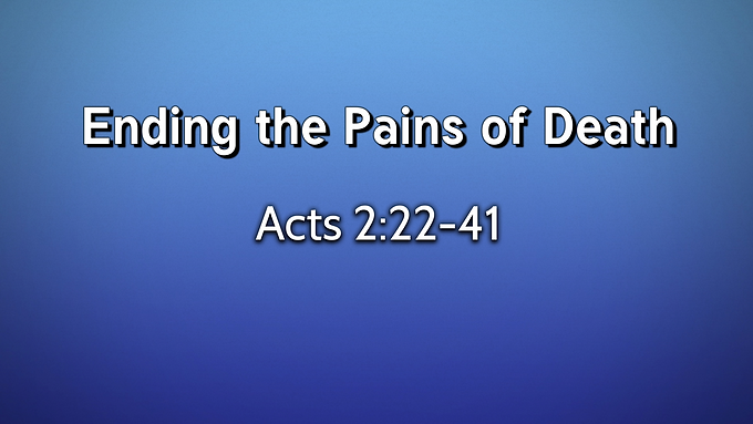 Ending the Pains of Death