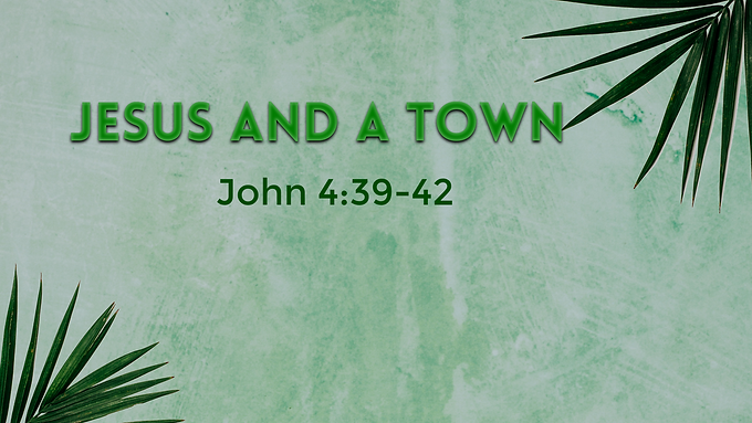 Jesus and a Town
