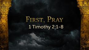 First, Pray