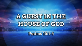 A Guest in the House of God