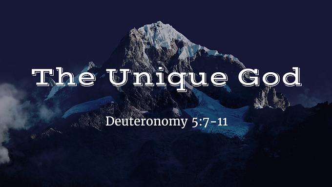 God's Ten Words II - The Unique God