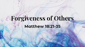 Forgiveness of Others
