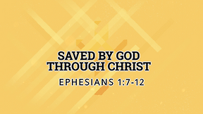 Saved by God Through Christ