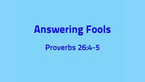 Answering Fools