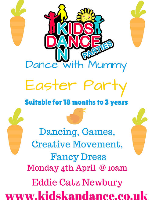 Newbury Easter Dance with Mummy Party 4th April