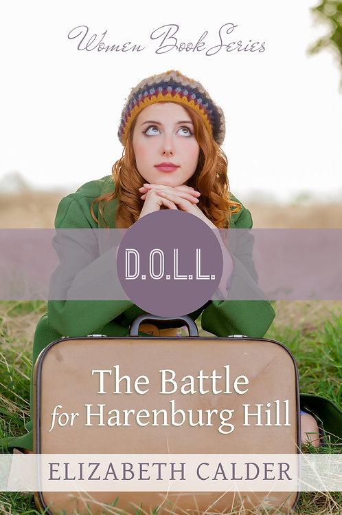 'The Battle for Harenburg Hill' by Elizabeth Calder