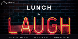 Lunch & Laugh