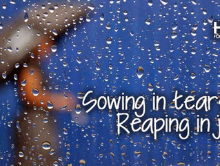 Sowing In Tears... Reaping In Joy...