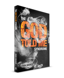 The God Told Me Syndrome