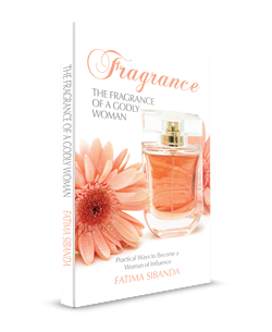 Fragrance - The Fragrance of a Godly Woman