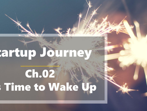Chapter 02 - It's Time to Wake Up