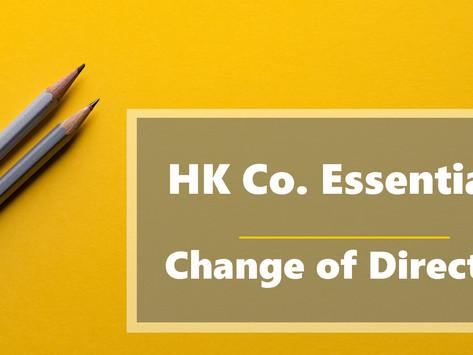 HK Co. Essentials - Change of Director