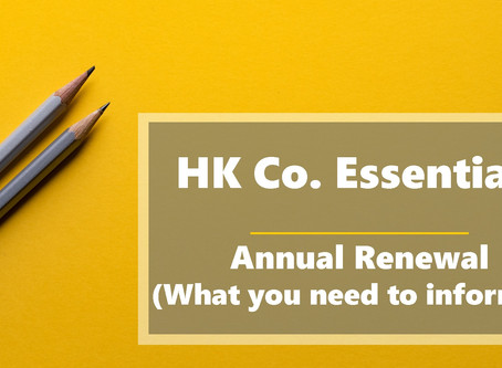 HK Co. Essentials - Annual Renewal (What you need to inform us)
