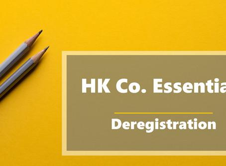 HK Co. Essentials - Deregistration