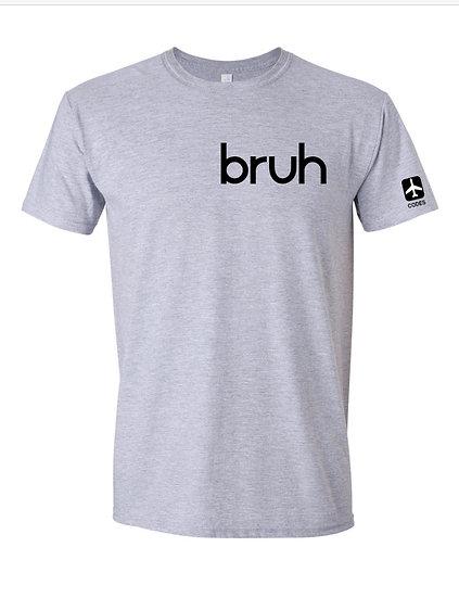 BRUH TEE-GREY