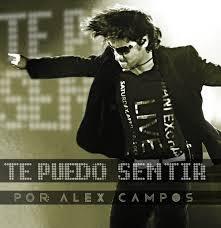 Te Puedo Sentir, Alex Campos