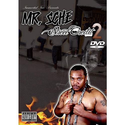 Mr. Sche – Street Credit 2 DVD