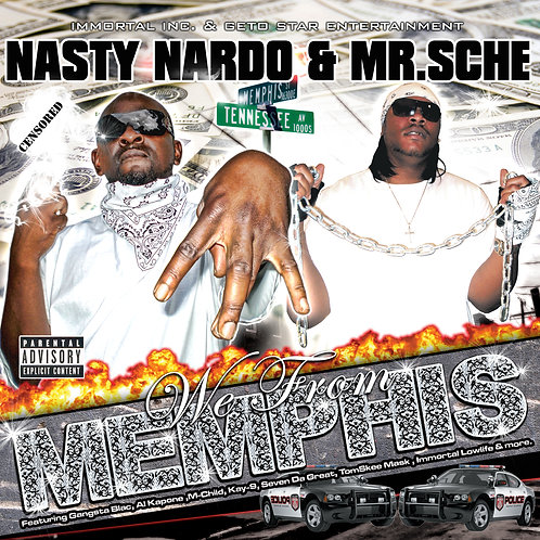 Mr. Sche & Nasty Nardo – We From Memphis