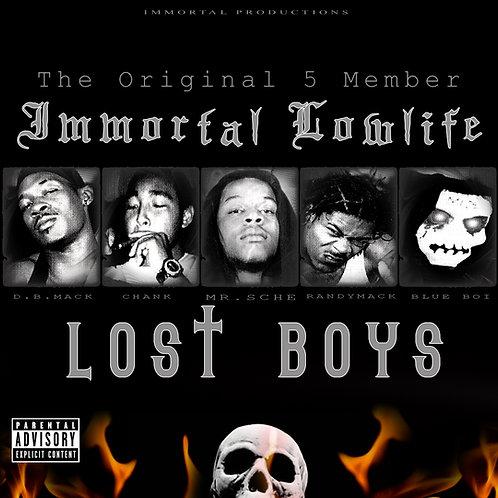Mr. Sche Presents Immortal Lowlife – Lost Boys