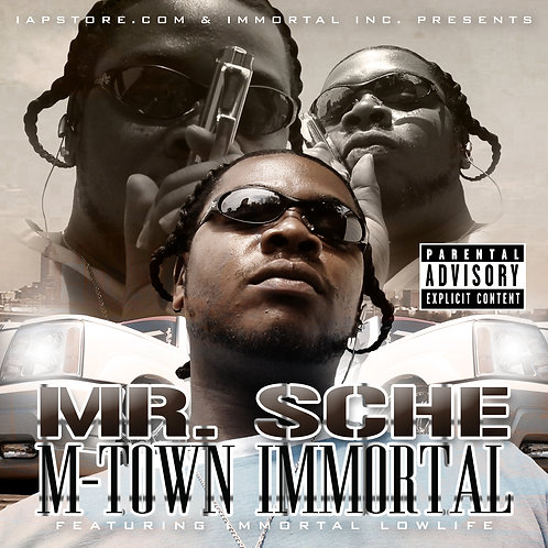 Mr. Sche – M-Town Immortal