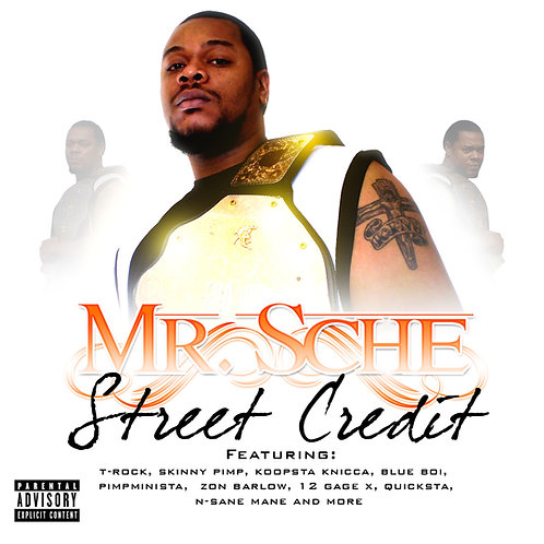 Mr. Sche – Street Credit