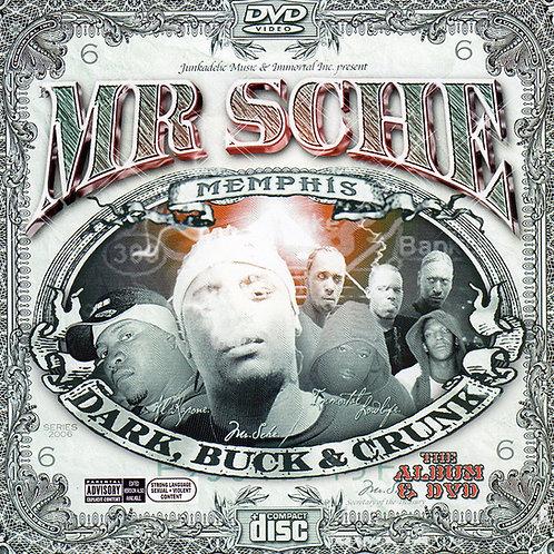 Herr Sche - Dark, Buck & Crunk (NUR CD)