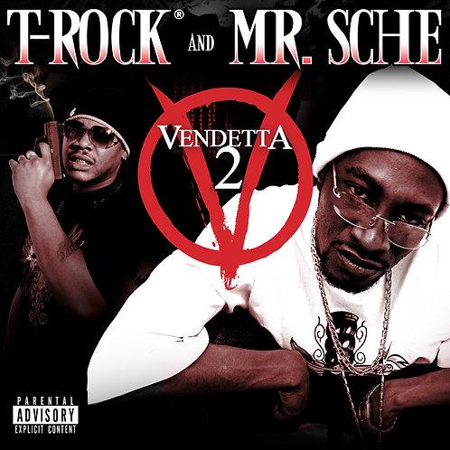 T-Rock & Mr. Sche – Vendetta 2