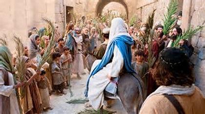 """Jesus enters Jerusalem on Palm Sunday to shouts of """"Hosanna in the Highest"""""""