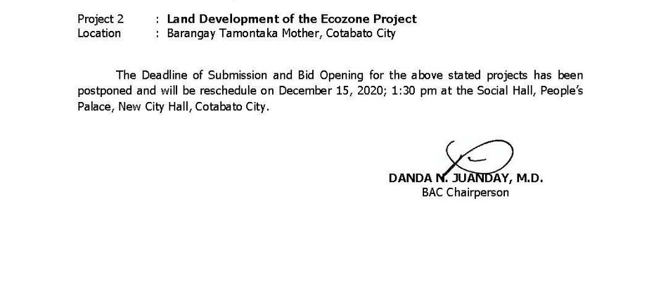 NOTICE OF POSTPONEMENT DEADLINE OF SUBMISSION AND BID OPENING