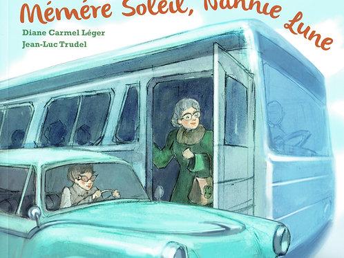 Memere Soleil, Nannie Lune