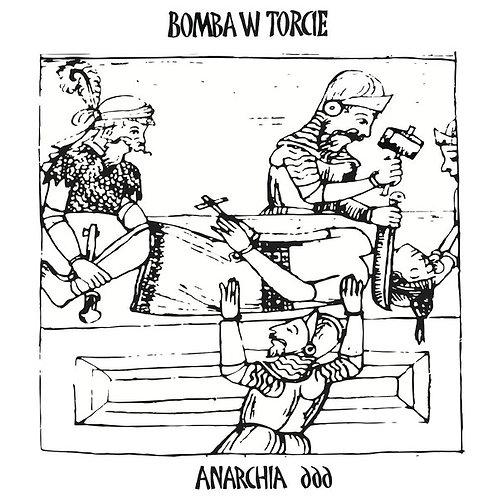 Bomba W Torcie – Anarchia 666